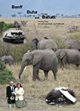 img - for Banff. Buha. and Bahati. book / textbook / text book