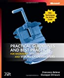 Practical Guidelines and Best Practices for Microsoft® Visual Basic® and Visual C#® Developers (Pro-Developer)