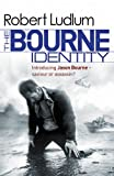 Robert Ludlum The Bourne Identity (Bourne 1)