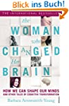 The Woman who Changed Her Brain: Unlo...