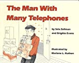 Man With Many Telephones (0838107176) by Zellman, Sela