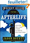 Pocket Guide to the Afterlife: Heaven...