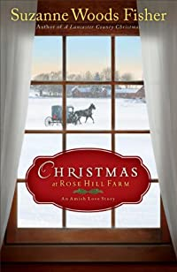 Christmas At Rose Hill Farm: An Amish Love Story by Suzanne Woods Fisher ebook deal