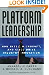 Platform Leadership: How Intel, Micro...