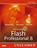 David Vogeleer Macromedia Flash Professional 8 Unleashed