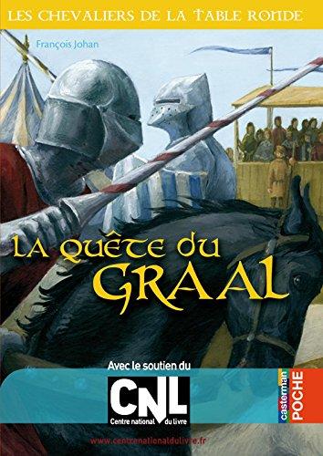 La Quête du Graal: Les Chevaliers de la Table ronde tome 4