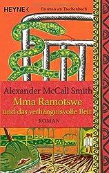Mma Ramotswe und das verhängnisvolle Bett: Roman