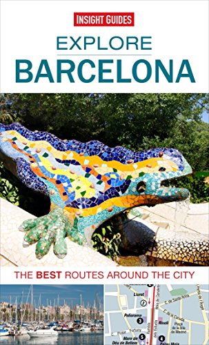 Insight Guides: Explore Barcelona: The best routes around the city (Insight Explore Guides) by Insight Guides (3-Feb-2014) Paperback