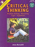 Critical Thinking Book One (Grades 7-12)