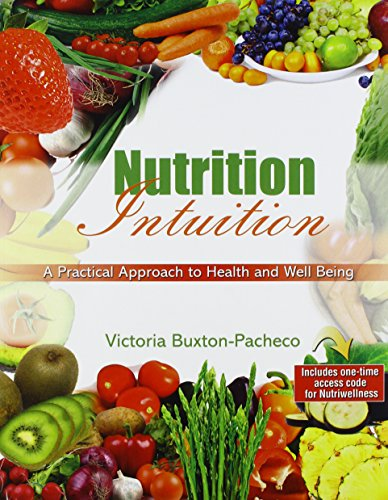 Nutrition Intuition: A Practical Approach to Health and Well Being
