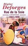 La Bicyclette bleue, tome 5 : Rue de la Soie, 1947-1949 par Deforges