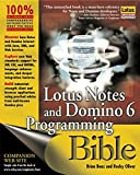 Lotus Notes and Domino 6 Programming Bible Brian Benz