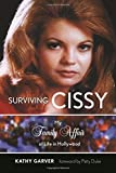 img - for Surviving Cissy: My Family Affair of Life in Hollywood by Kathy Garver (2015-09-01) book / textbook / text book
