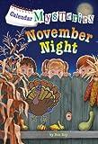 Calendar Mysteries #11: November Night (A Stepping Stone Book(TM))