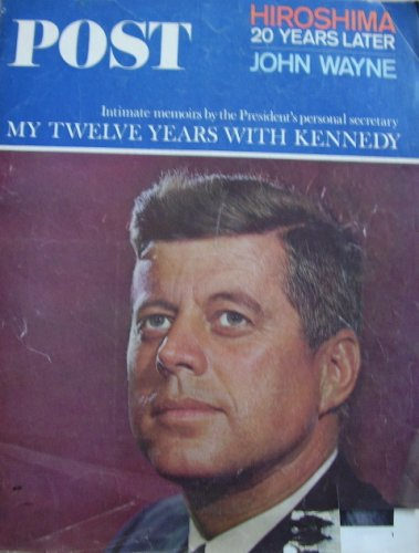 saturday-evening-post-august-14-1965-my-twelve-years-with-kennedy