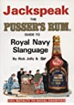 Jackspeak. The Pusser's Rum Guide to...