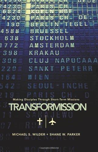 TransforMission: Making Disciples through Short-Term...