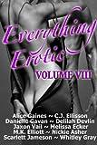 Everything Erotic Volume VIII (The Sexy Anthology)