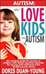 Autism: Why I Love Kids With Autism -...