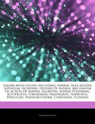 articles-on-equine-medications-including-aspirin-alka-seltzer-aspergum-aloxiprin-history-of-aspirin-