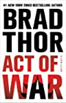 Act of War: A Thriller