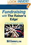 Fundraising with The Raiser's Edge: A...