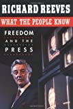 What the People Know: Freedom and the Press (0674616227) by Reeves, Richard