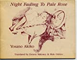 Night Fading to Pale Rose