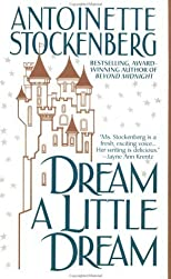 Dream A Little Dream by Stockenberg, Antoinette published by St. Martin's Paperbacks Mass Market Paperback