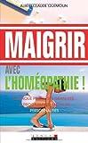 echange, troc Albert-Claude Quemoun - Maigrir avec l'homéopathie
