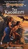 Kagonesti: Dragonlance Lost Histories, Vol. 1 (The Lost Histories)