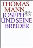 Joseph und seine Br�der: Vier Romane in einem Band
