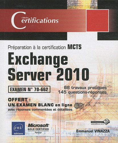 Exchange Server 2010 - Préparation à la certification MCTS 70-662