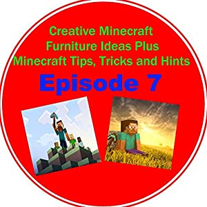 Creative Minecraft Furniture Ideas Plus Minecraft Tips, Tricks and Hints Episode 7