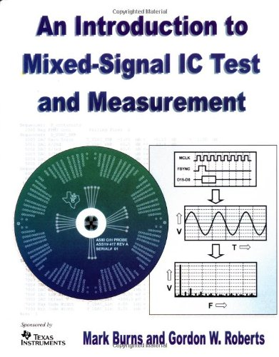 An Introduction to Mixed-Signal IC Test and Measurement...
