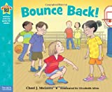 img - for Bounce Back!: A book about self-esteem (Being the Best Me Series) book / textbook / text book