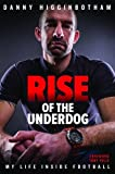 Rise of the Underdog: My Life Inside Football