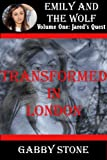 Transformed in London: A Young Adult Werewolf Romance Story (Jareds Quest (4))
