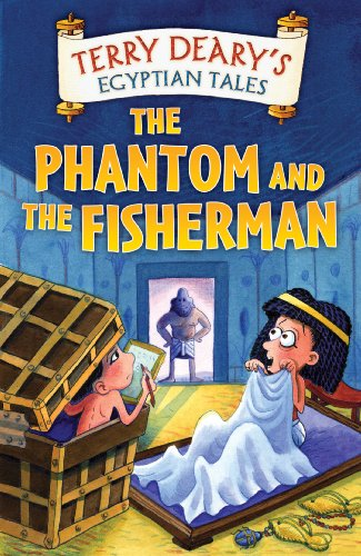 Terry Deary - Egyptian Tales: The Phantom and the Fisherman