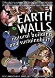 Earth Walls: Natural Building and Sustainability