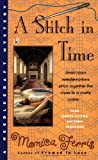 A Stitch In Time (0425175111) by Ferris, Monica