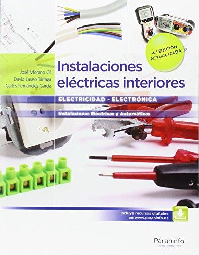 Instalaciones eléctricas interiores  4.ª edición ( 2016)