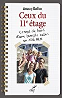 Ceux du 11e étage : Carnet de bord d'une famille catho en cité HLM