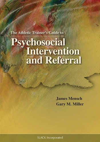 The Athletic Trainer's Guide to Psychosocial Intervention...