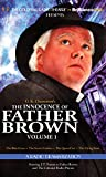 img - for The Innocence of Father Brown, Volume 1: A Radio Dramatization (Father Brown Series) book / textbook / text book