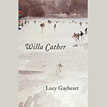 Lucy Gayheart | Livre audio Auteur(s) : Willa Cather Narrateur(s) : Kirsten Potter