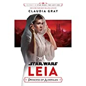 Journey to Star Wars: The Last Jedi Leia, Princess of Alderaan | [Claudia Gray]