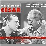 César (La Trilogie marseillaise 3) | Marcel Pagnol