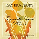 Dandelion Wine: A Novel