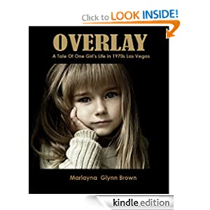 Amazon.com: Overlay: A Tale of One Girl's Life in 1970s Las Vegas